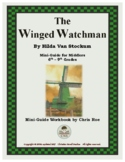 Mini-Guide for Middlers: The Winged Watchman Workbook