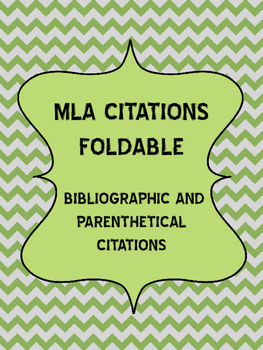 MLA Citations: Parenthetical and Bibliographic Foldable