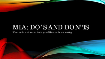 MLA Dos and Don'ts PowerPoint