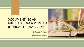 MLA 8th ed. Print Magazine or Journal Citation Video