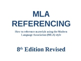 MLA Referencing PowerPoint Presentation - 8th Edition Revised 2018