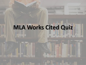 MLA Works Cited Quiz