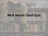 MLA Works Cited Quiz