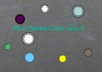 MLA Works Cited Quiz II