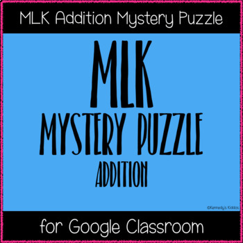 MLK 120 Chart Mystery Puzzle (Great for Google Classroom!)