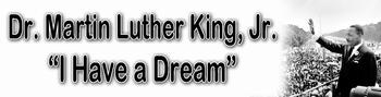 "MLK Banner ""I have a dream"""