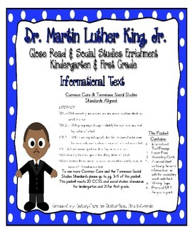 Martin Luther King, Jr. Close Read & Social Studies- CCSS Aligned