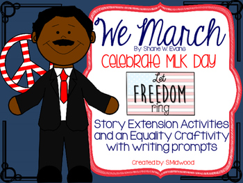 """MLK Day """"We March"""" Extension Activitities"""