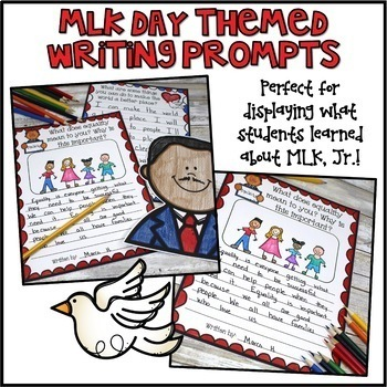 MLK Day Writing Prompts & Page Topper Craftivities