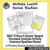 MLK I Have A Dream Speech American Speeches Document Analysis Martin Luther King
