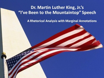 """MLK """"I've Been to the Mountaintop"""" Common Core Rhetorical Analysis w/Annotations"""
