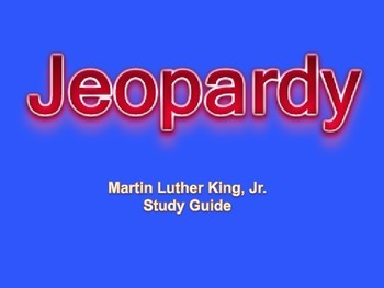 MLK Jeopardy Review