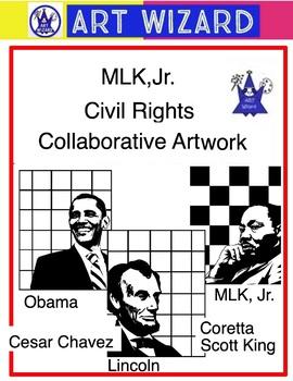 MLK, Jr Civil Rights, Individual or Collaborative Grid Art Lesson, History