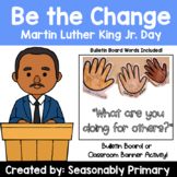 MLK Jr. Day Bulletin Board and Banner Writing and Drawing