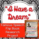 "MLK Jr. ""I Have a Dream"", Research Project, Flip Book, Writing Prompts, Vocab,"