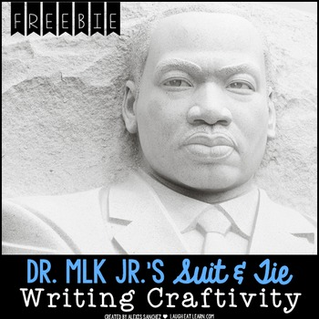 Martin Luther King Day Writing Craftivity