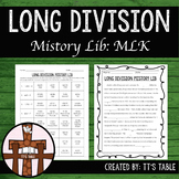 MLK Long Division Mistory Lib Activity