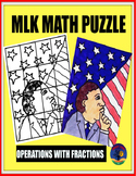 MLK MATH PUZZLE: OPERATIONS WITH FRACTIONS