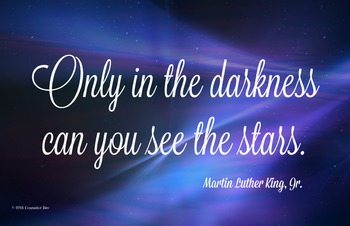 MLK Only in the Darkness 11 x 17 Poster Classroom Manageme