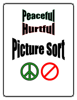 MLK Picture Sort: Peaceful / Hurtful