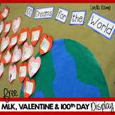 100 Dreams for the World: MLK, Valentine's Day & 100th Day Bulletin Board