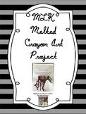MLK art Rainbow Crayon Melt