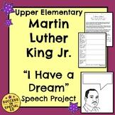 "Social Studies - MLK's ""I Have a Dream"" Speech Project"