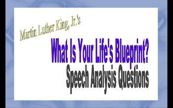 "Martin L. King, Jr.'s ""What Is Your Life's Blueprint?"" Spe"