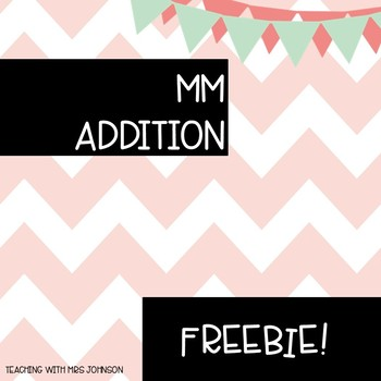 MM Addition Practice -  FREEBIE