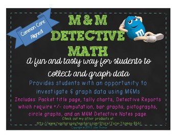 M&M Detective Math- Data Collection, Graphing, & Interpretation