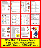 M&M Math & Literacy Center Activities - Sort, Count, Add, Subtract + 4 M&M Poems