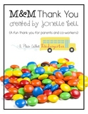 M&M Thank You