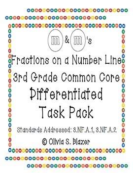 M&M's Differentiated Fractions on a Number Line Pack - 3rd Grade Common Core