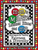 M&M's, Martin Luther King and Me: Mini-unit for teaching Fairness and Diversity