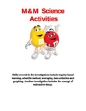 M&M's activities science classroom (scientific method, radioactive decay)