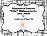 """MN 2nd Grade Science Standards """"I Can"""" Statements"""