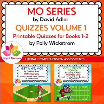 MO SERIES  |  PRINTABLE QUIZZES | VOLUME 1 | BOOKS 1-2