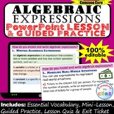 MODEL & WRITE ALGEBRAIC EXPRESSIONS PowerPoint Lesson & Pr