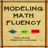 Modeling Math Fluency: Multiplication and Division for 3rd Grade