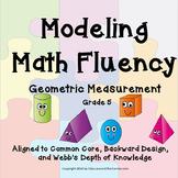 MODELING MATH FLUENCY: Geometric Measurement - A 6-Part Pe