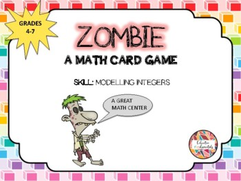 """MODELLING INTEGERS - """"Zombie"""" - A Math Card Game"""