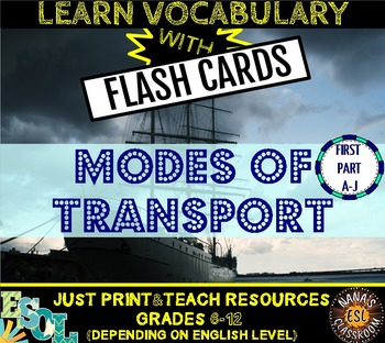 MODES OF TRANSPORT: 20 FLASH CARDS - PART ONE