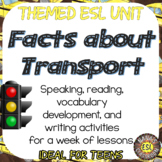 Modes of Transport ESL unit reading passages, speaking and writing activities