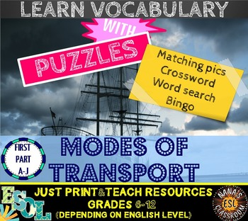 MODES OF TRANSPORTATION (ESL): 4 VOCABULARY PUZZLES [PART 1: A-J]