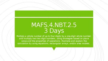 MODULE 2: MAFS.4.NBT.2.5 - 3 Day Powerpoint Lesson with worksheets