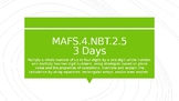 MODULE 2: MAFS.4.NBT.2.5 - 3 Day Powerpoint Lesson with wo
