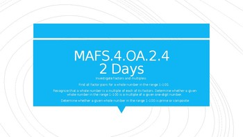 MODULE 2: MAFS.4.OA.2.4 - 2 Day Powerpoint Lesson with worksheets