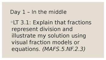 MODULE 3: MAFS.5.NF.2.3 - 6 Day PowerPoint with worksheets and learning targets