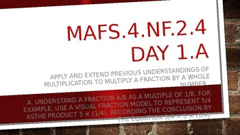 MODULE 4: MAFS.4.NF.2.4 - 4 Day PowerPoint Lesson with worksheets