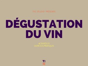MODULE 5 Apprendre le français du vin ACTIVITÉS ET EXERCICES PRATIQUES